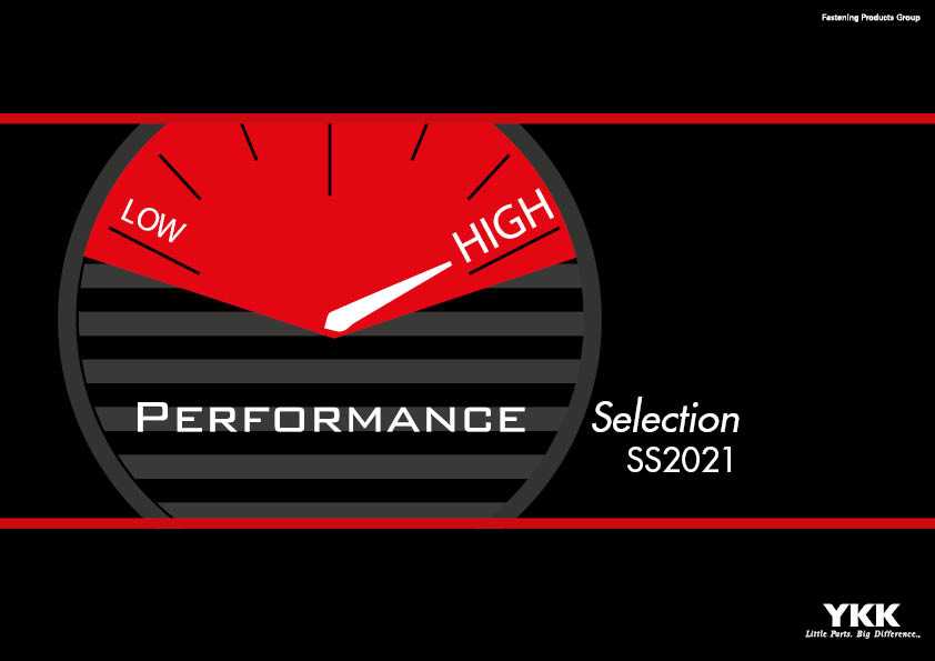 Performance Selection by YKK