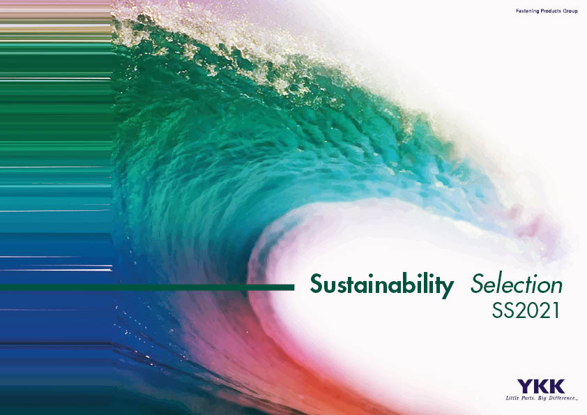 SUSTAINABILITY SELECTION BY YKK